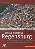 World Heritage Regensburg, Eugen Trapp, 3795420806