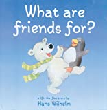 What Are Friends For?, Hans Wilhelm, 0764158902