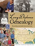 Long Distance Genealogy, Christine Crawford-Oppenheimer, 155870535X