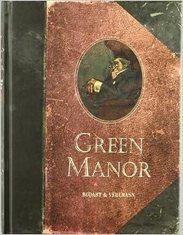 Green Manor: 16 encantadoras historietas criminales: Fabien ...