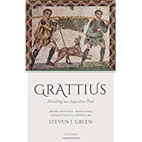 Grattius: Hunting an Augustan Poet