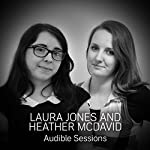 Laura Jones & Heather McDaid: Audible Sessions: FREE Exclusive Interview | Holly Newson