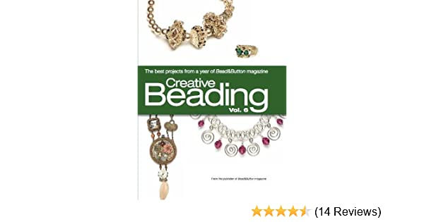 Creative beading vol 6 editors of beadbutton magazine creative beading vol 6 editors of beadbutton magazine 9780871164193 amazon books fandeluxe Images