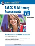 PARCC ELA/Literacy Assessments, Grades 9-12, Dennis Fare and Mark G. Cacciatore, 0738611670