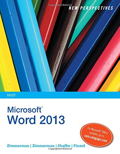 New Perspectives on Microsoft Word 2013, Brief (New Perspectives Series)