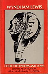 Wyndham Lewis: Collected Poems and Plays