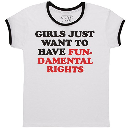 Girls Just Want To Have Fundamental Rights Junior Ringer T Shirt   White  Medium