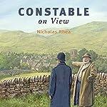 Constable on View   Nicholas Rhea