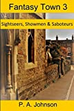 Fantasy Town 3: Sightseers, Showmen & Saboteurs (Fantasy Town game aids)