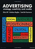 Advertising: Strategy, Creativity and Media