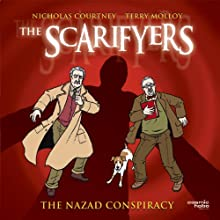 The Scarifyers: The Nazad Conspiracy Radio/TV Program by Simon Barnard Narrated by Nicholas Courtney, Terry Molloy