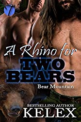 A Rhino for Two Bears (Bear Mountain Book 17)