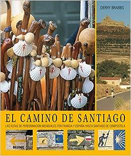 El Camino de Santiago: Las rutas de peregrinación medievales por ...