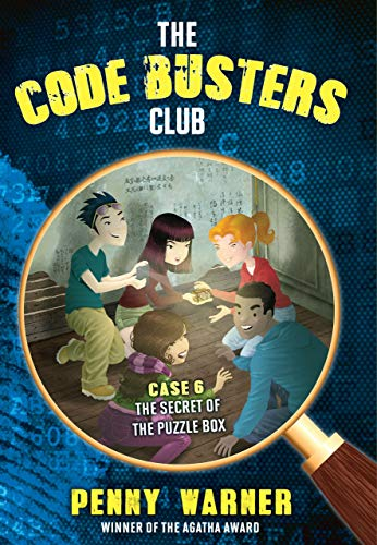 The Secret of the Puzzle Box (The Code Busters Club Book 6)