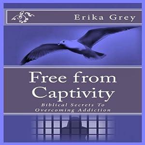 Free from Captivity Audiobook