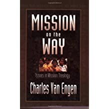 Mission on the Way: Issues in Mission Theology