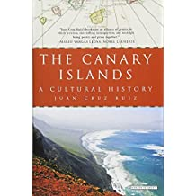 The Canary Islands: A Cultural History