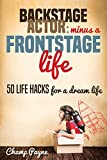 Backstage Actor: Minus a Frontstage Life