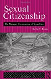 Sexual Citizenship, David T. Evans, 0415058007