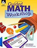 Guided Math Workshop – Successfully Plan, Organize, Implement and Manage Guided Math Workshops in K-8th Grade Classrooms – A Must Have Book for All Math Teachers!