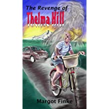 The Revenge of Thelma Hill