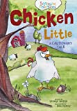 img - for Chicken Little (5 Minute Fairytales) book / textbook / text book
