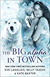 The Big Alpha in Town by  Eve Langlais in stock, buy online here