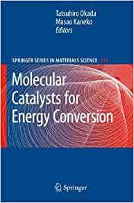 Molecular Catalysts for Energy Conversion (Springer Series