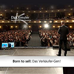 Born to sell: Das Verkäufer-Gen!