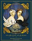 The White Ballets, , 0887769233