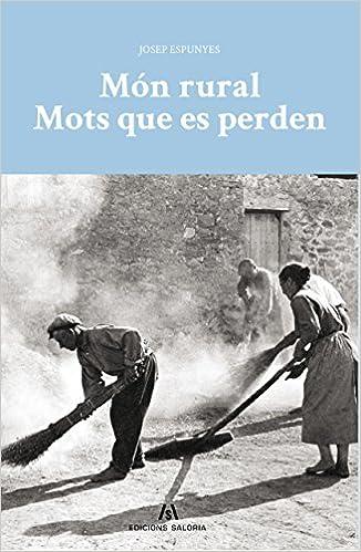 Descargar gratis Món Rural. Mots Que Es Perden PDF