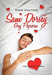 Sam Dorsey And Gay Popcorn: The Complete Bundle