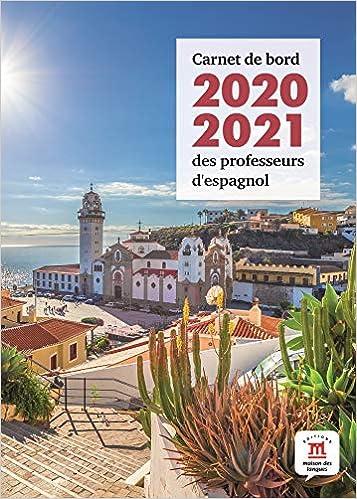 En savoir plus sur ce Carnet de bord 2020-2021 des professeurs d'espagnol