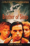 Brother of Sleep, Robert Schneider, 0879516593
