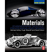 Materials: Engineering, Science, Processing and Design (Materials 3e with Online Testing) (English Edition)
