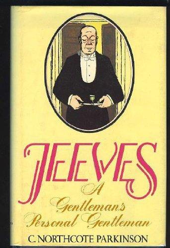 Jeeves: A Gentleman's Personal Gentleman