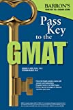 Pass Key to the GMAT, R. Bobby Umar and Carl S. Pyrdum III, 1438002483