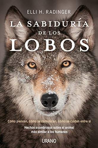 La sabiduría de los lobos (Spanish Edition)