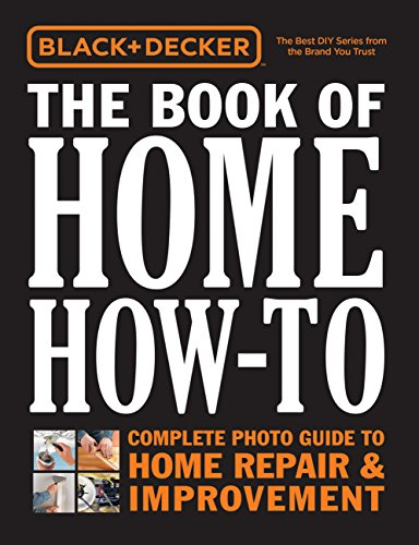Cheap  Black & Decker The Book of Home How-To: Complete Photo Guide to..