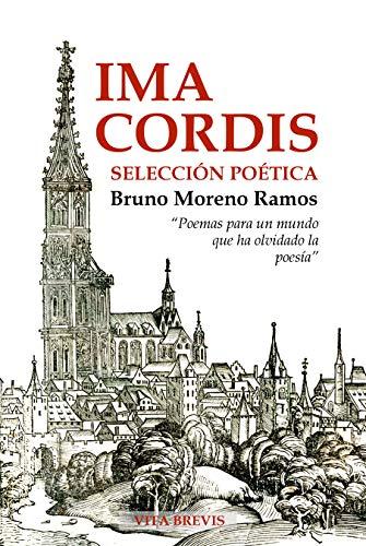 Ima Cordis: Selección poética (Spanish Edition)