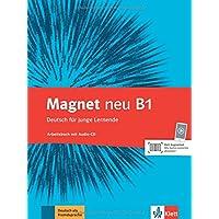 Magnet neu B1 - Arbeitsbuch + Audio-CD: Deutsch für junge Lernende.
