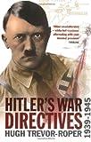 Hitler's War Directives 1939-1945, , 1843410141
