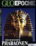 Geo Epoche 3/00: Im Reich der Pharaonen