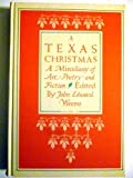 A Texas Christmas, John Edward Weems, 0939722305