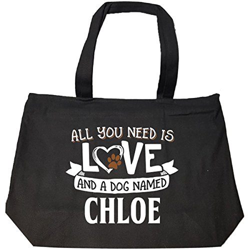 All You Need Is Love And A Dog Named Chloe Gift - Tote Bag With Zip ()