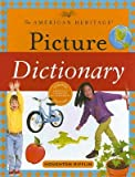 img - for The American Heritage Picture Dictionary [AMER HERITAGE PICT DICT UPDATE] book / textbook / text book
