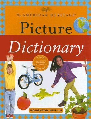 Download The American Heritage Picture Dictionary [AMER HERITAGE PICT DICT UPDATE] ebook