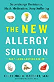 The New Allergy Solution: Supercharge
