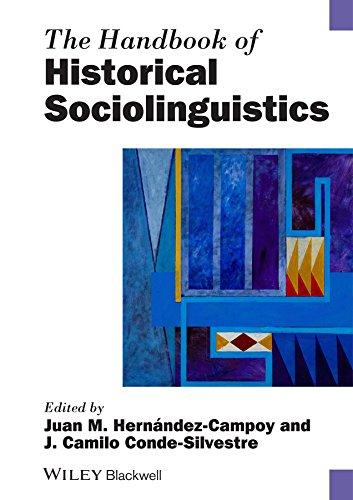 The Handbook of Historical Sociolinguistics (Blackwell Handbooks in Linguistics)