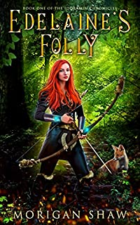 Edelaine's Folly by Morigan Shaw ebook deal